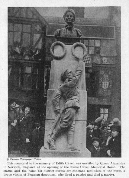 This memorial to the memory of Edith Cavell was unveiled by Queen Alexandra in Norwich, England, at the opening of the Nurse Cavell Memorial Home.
