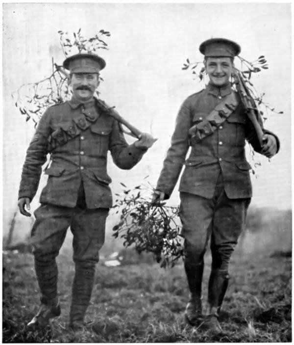 CHRISTMAS AT THE FRONT: BRITISH SOLDIERS BRINGING IN MISTLETOE